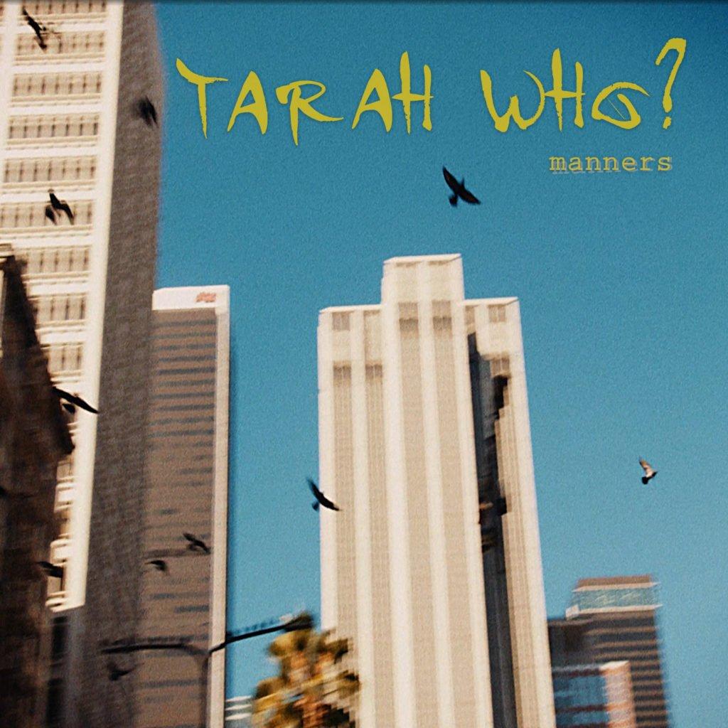 Tarah Who